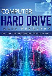Computer Hard Drive Data Recovery